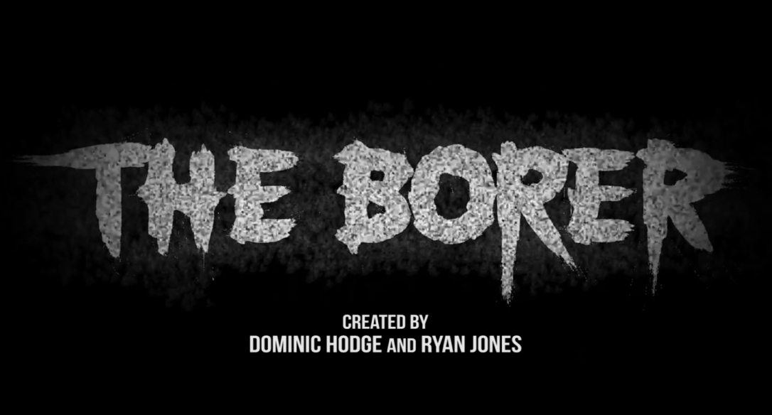 The Borer Title Card